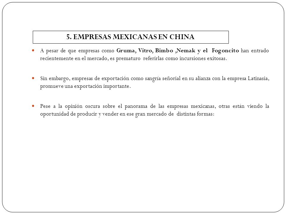 5. EMPRESAS MEXICANAS EN CHINA