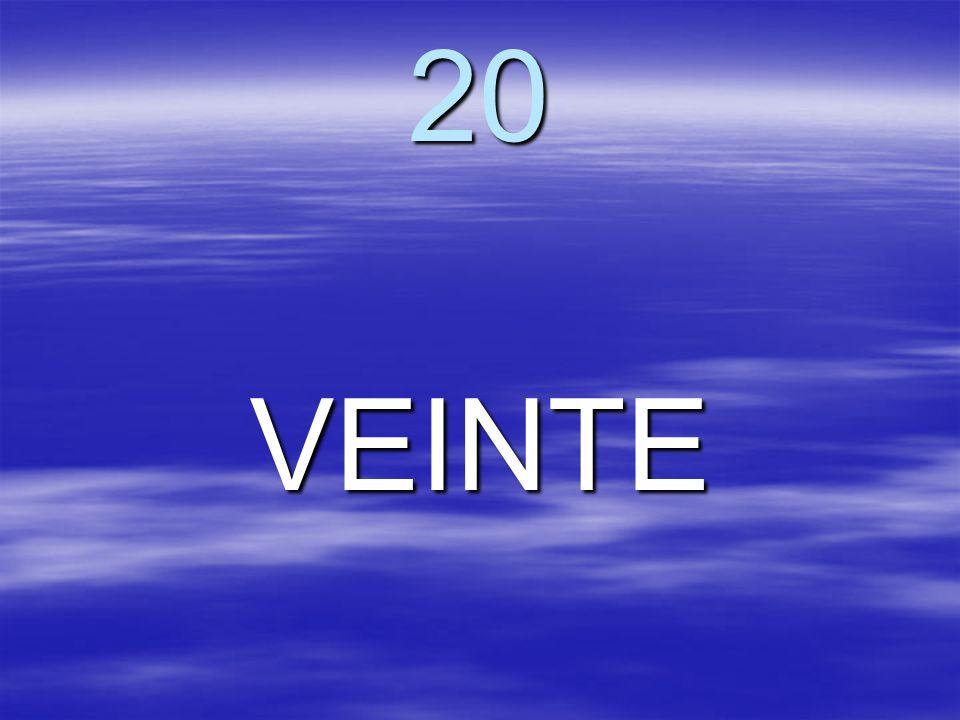 20 VEINTE