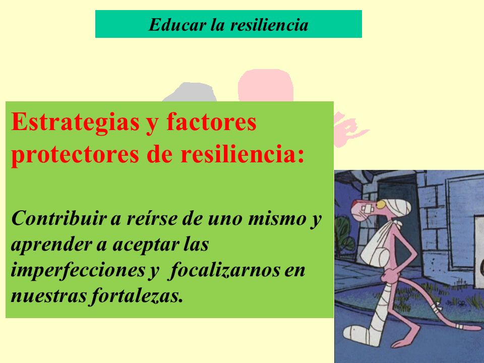 Estrategias y factores protectores de resiliencia: