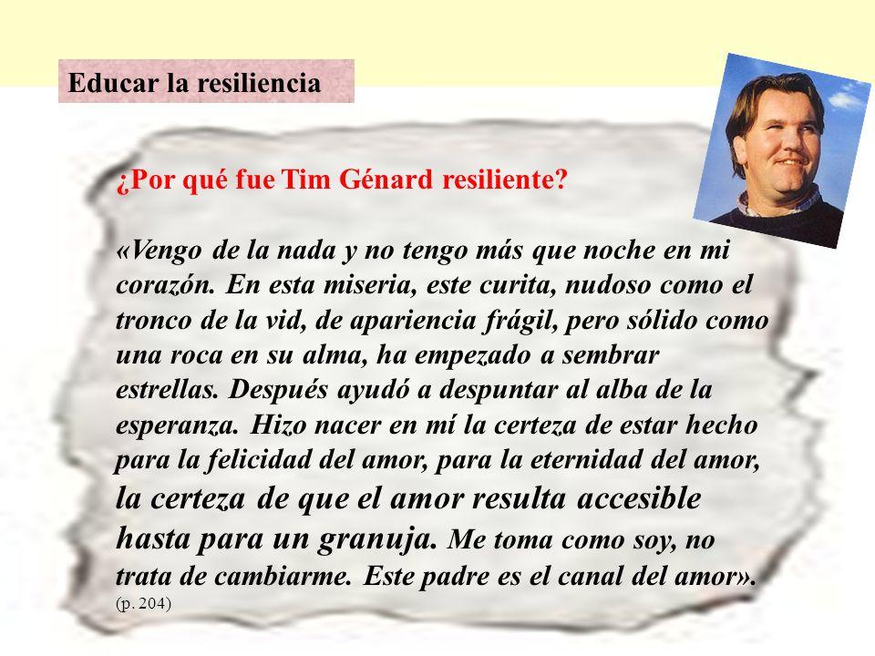 Educar la resiliencia ¿Por qué fue Tim Génard resiliente