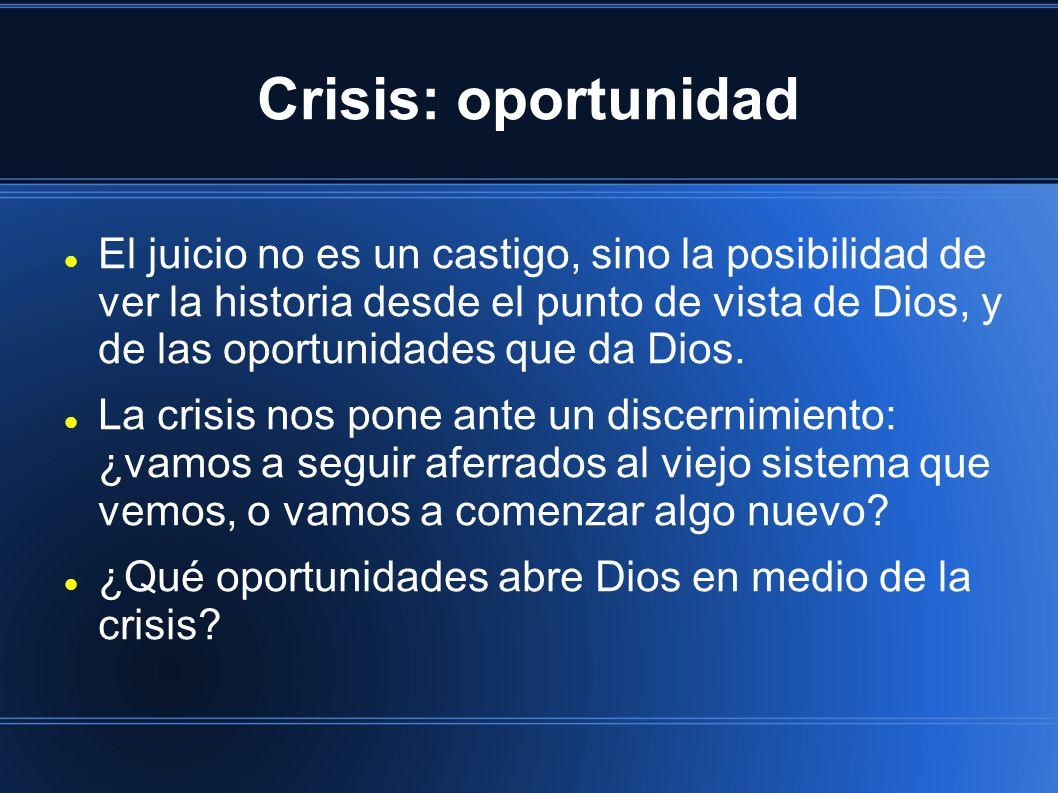 Crisis: oportunidad