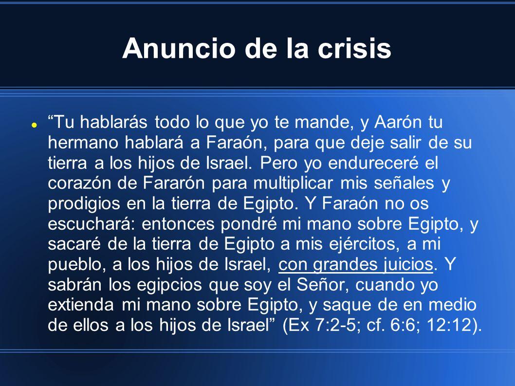Anuncio de la crisis