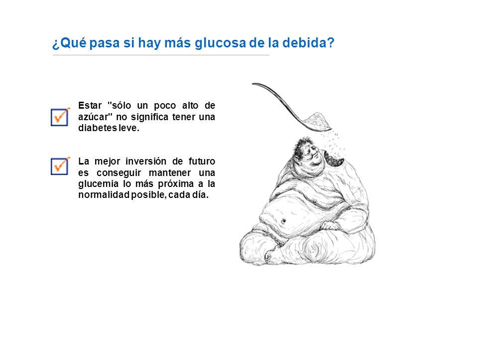 ¿Qué pasa si hay más glucosa de la debida