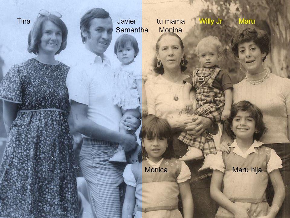 Tina Javier tu mama Willy Jr Maru Samantha Monina