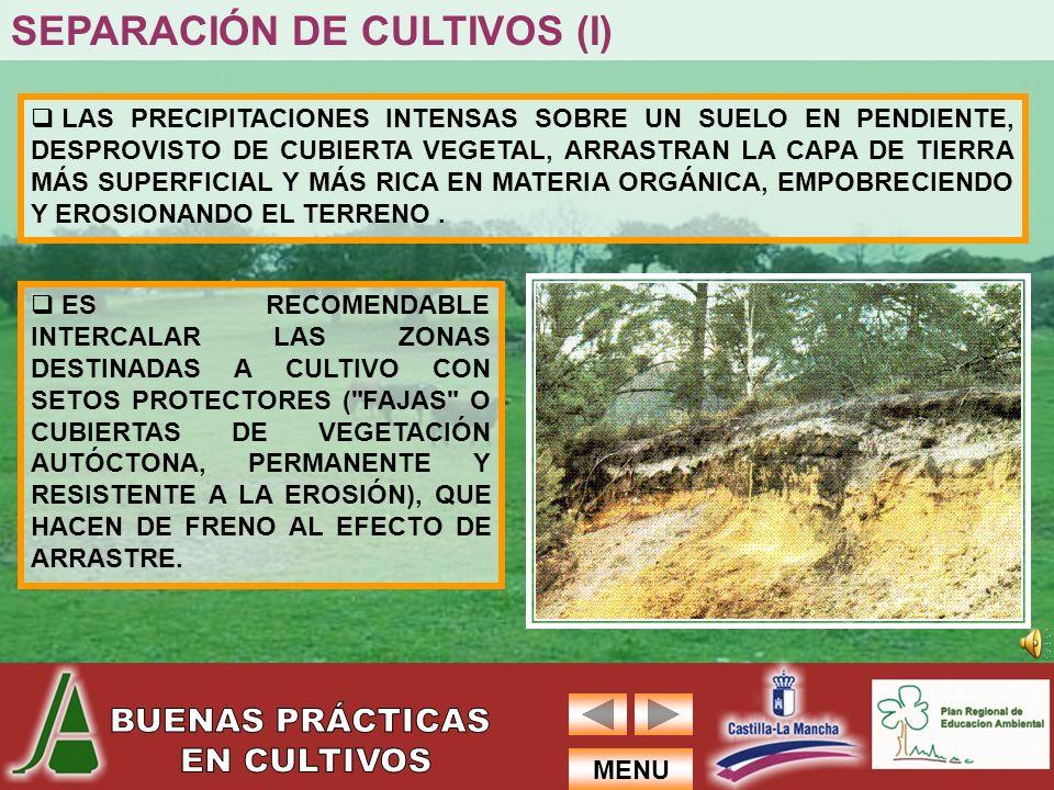 SEPARACIÓN DE CULTIVOS (I)
