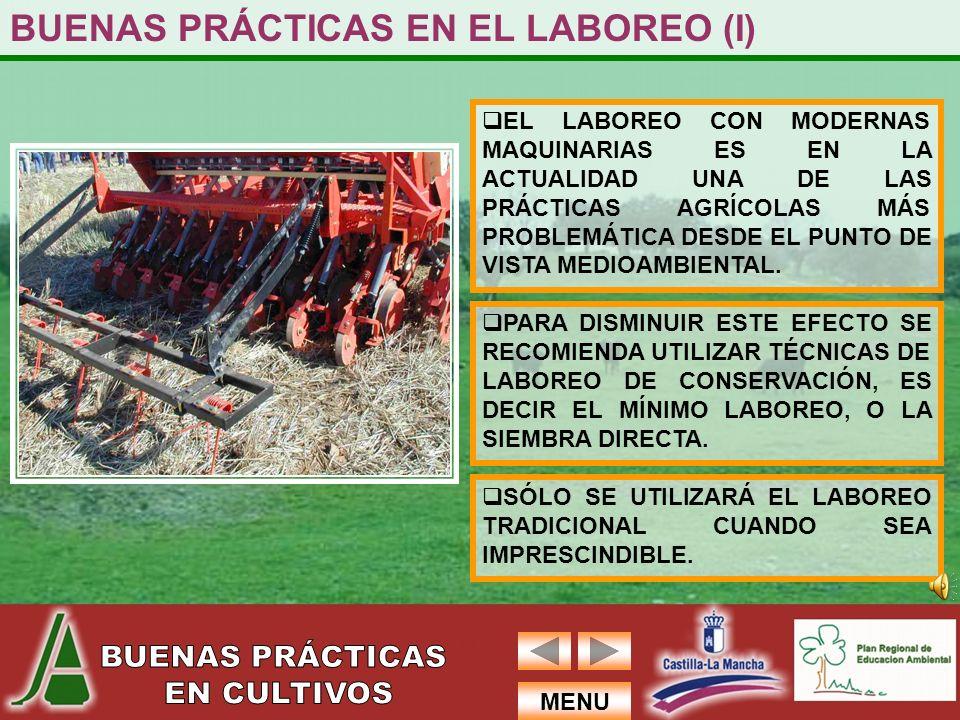 BUENAS PRÁCTICAS EN EL LABOREO (I)