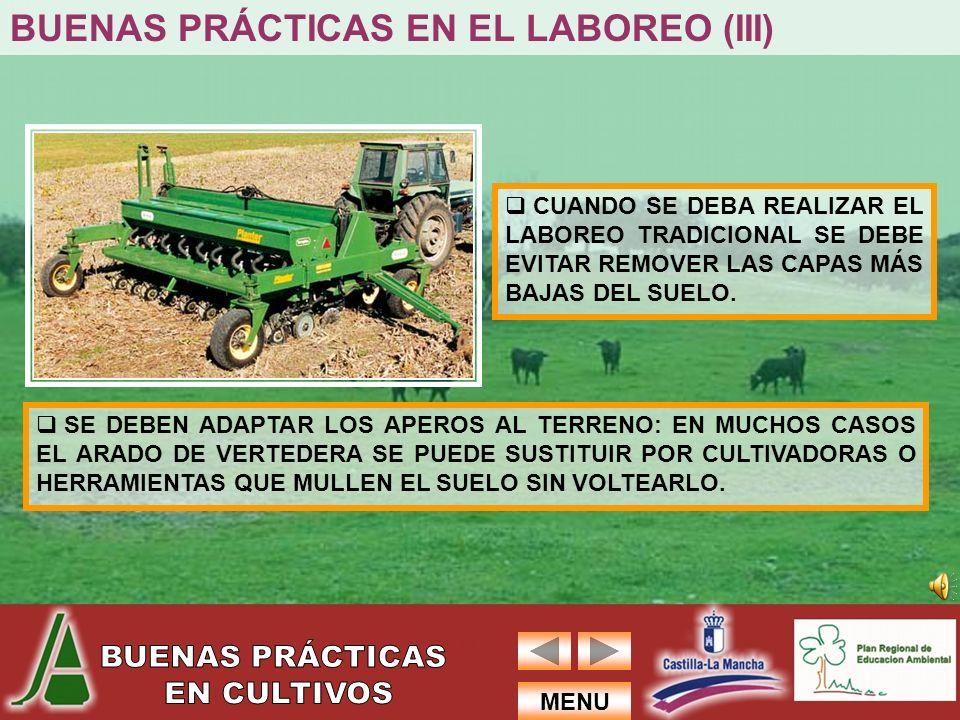 BUENAS PRÁCTICAS EN EL LABOREO (III)