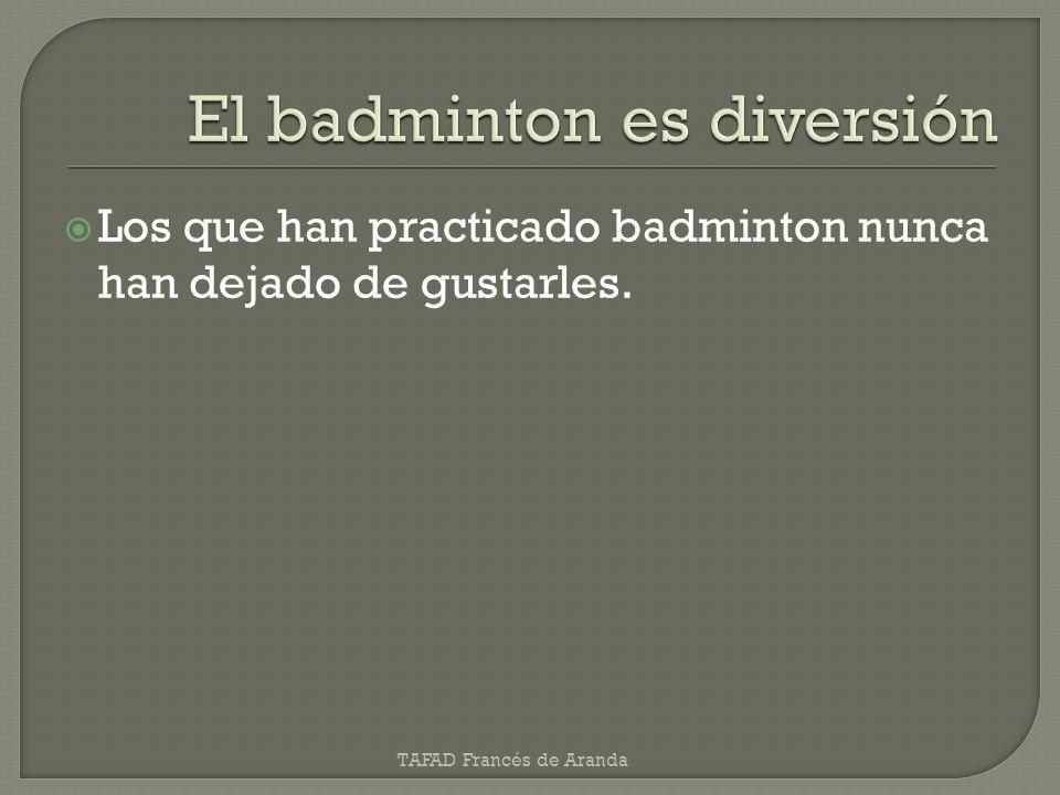 El badminton es diversión