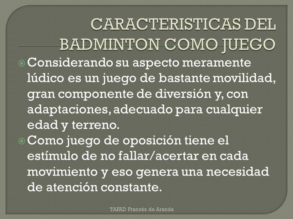 CARACTERISTICAS DEL BADMINTON COMO JUEGO
