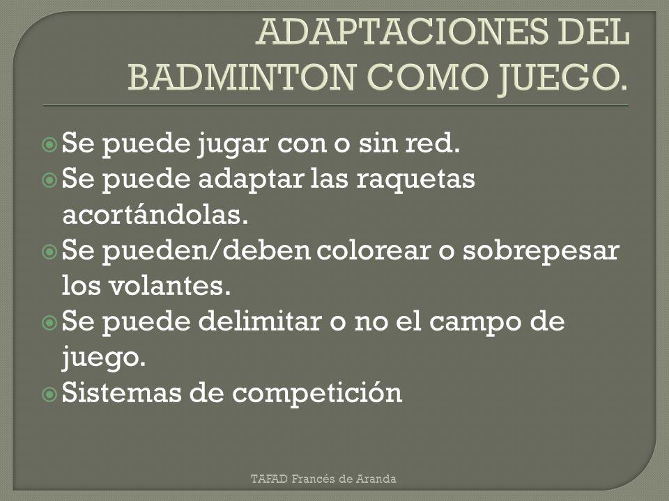 ADAPTACIONES DEL BADMINTON COMO JUEGO.