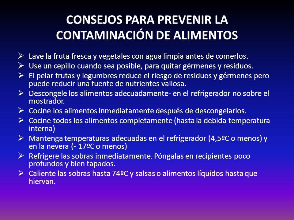 CONSEJOS PARA PREVENIR LA CONTAMINACIÓN DE ALIMENTOS