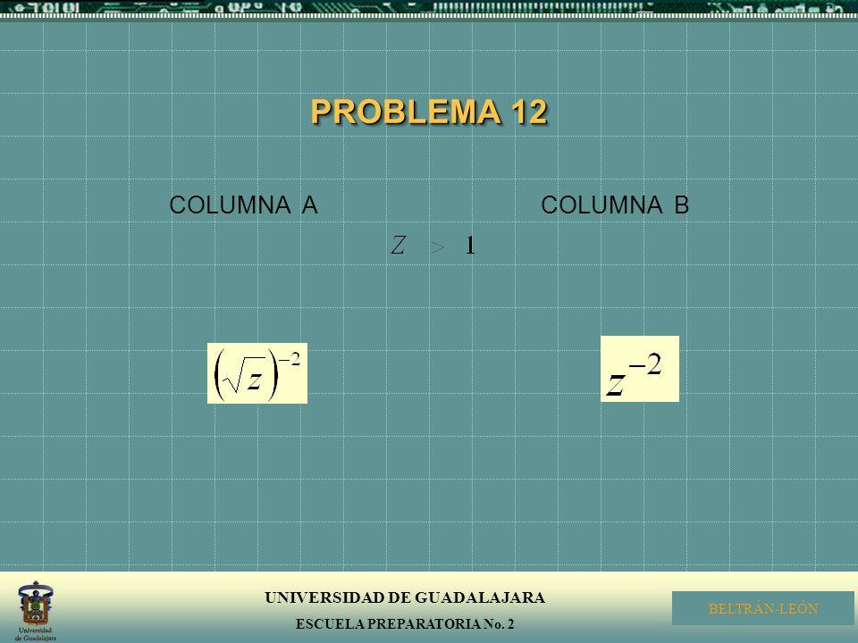 PROBLEMA 12 COLUMNA A COLUMNA B