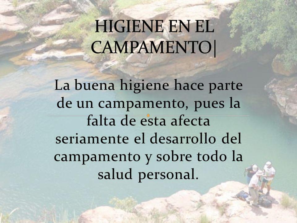 HIGIENE EN EL CAMPAMENTO|