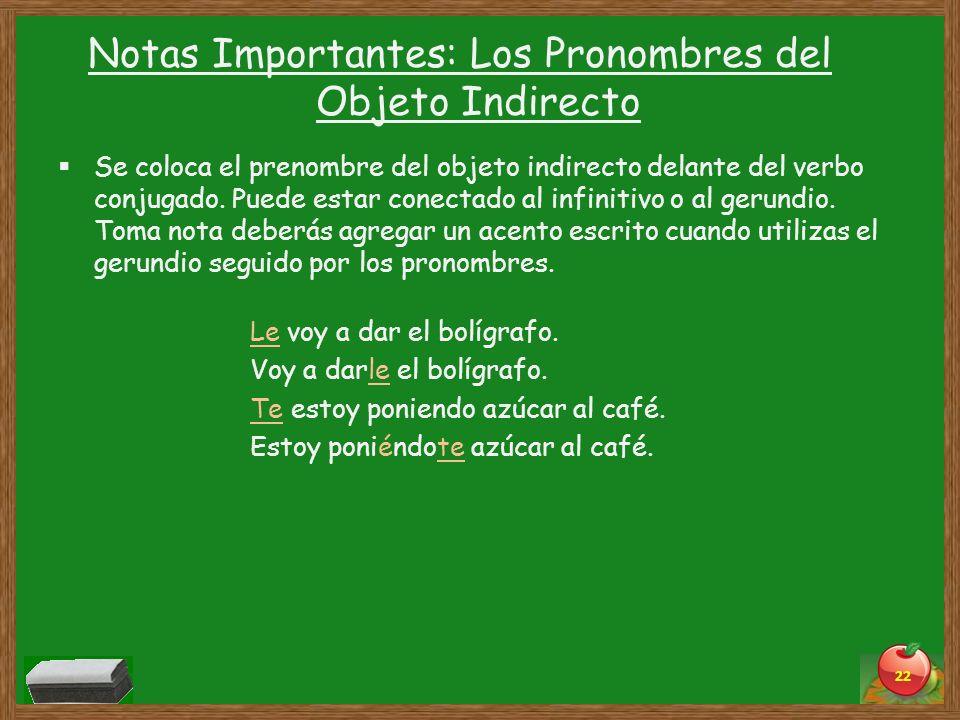 Notas Importantes: Los Pronombres del Objeto Indirecto