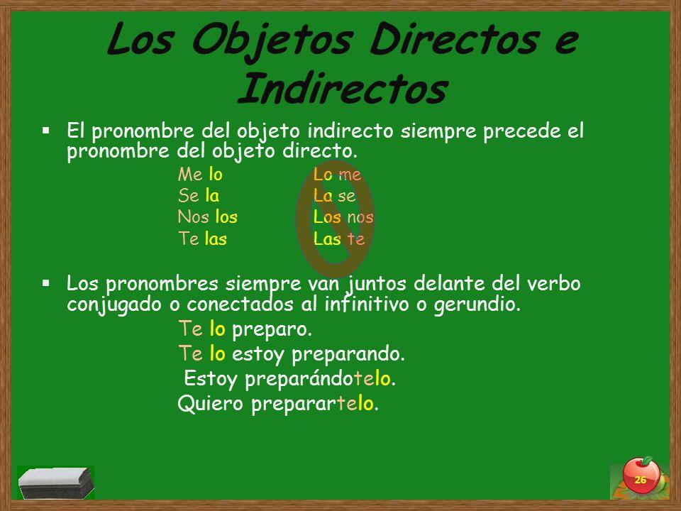 Los Objetos Directos e Indirectos