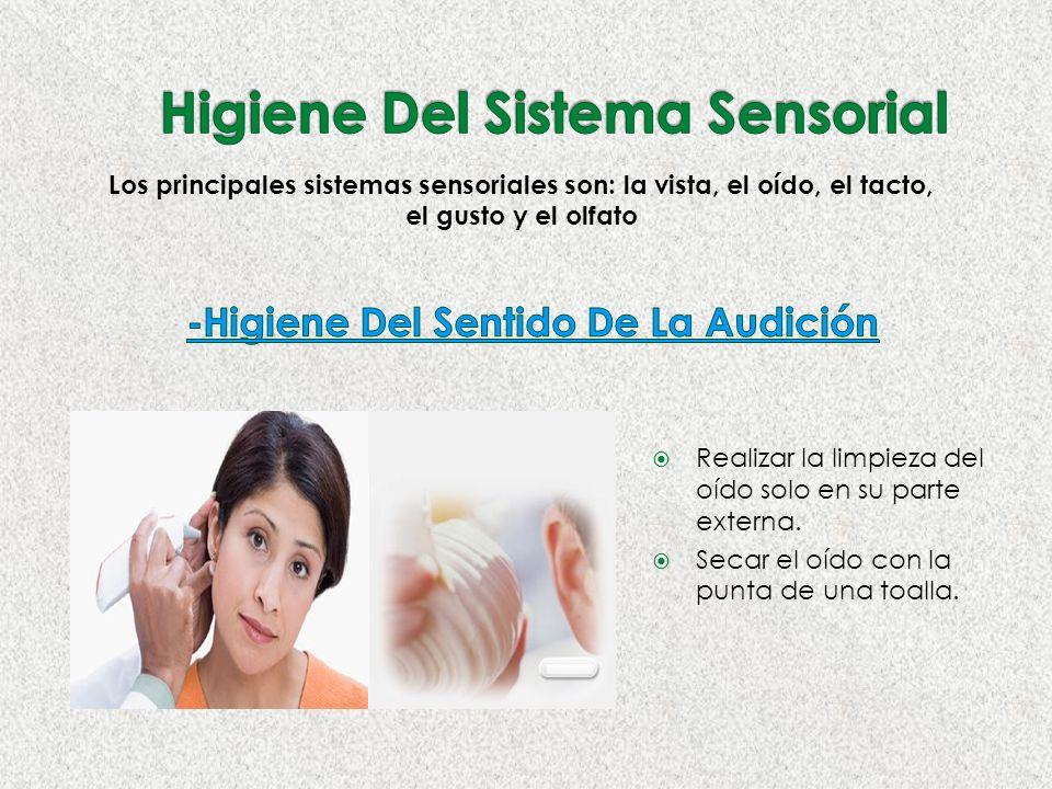 Higiene Del Sistema Sensorial