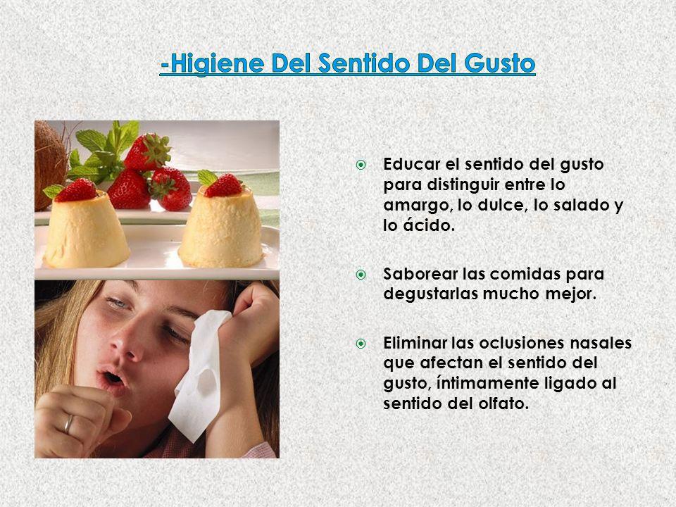 -Higiene Del Sentido Del Gusto