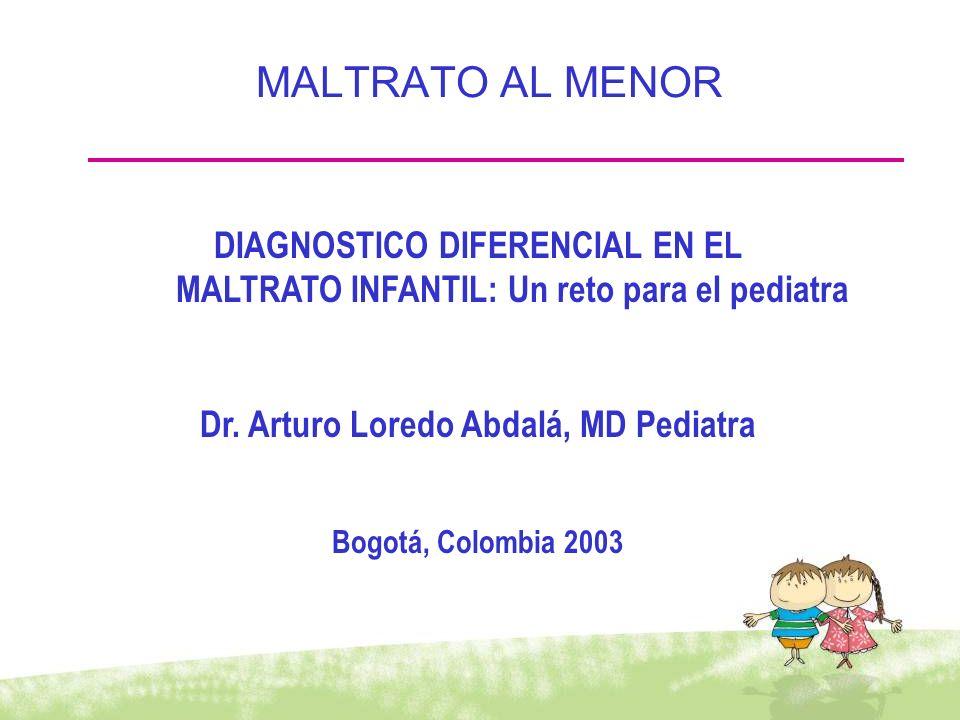 MALTRATO AL MENOR DIAGNOSTICO DIFERENCIAL EN EL
