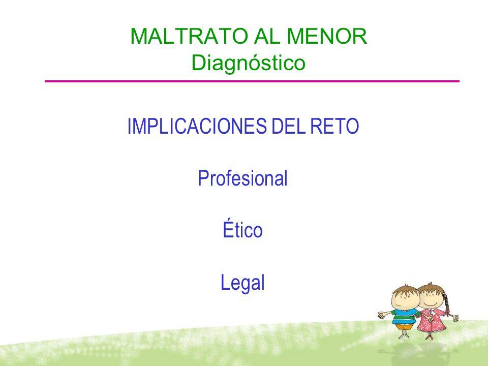 MALTRATO AL MENOR Diagnóstico