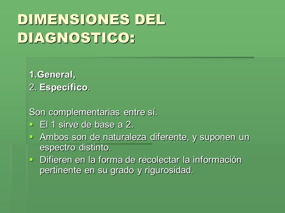 DIMENSIONES DEL DIAGNOSTICO: