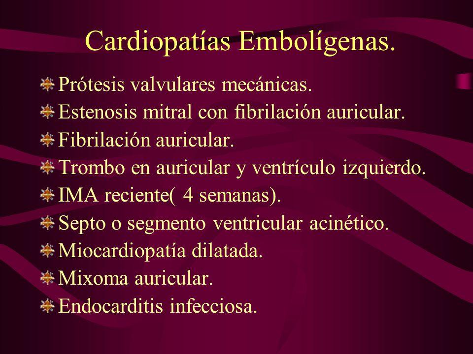 Cardiopatías Embolígenas.