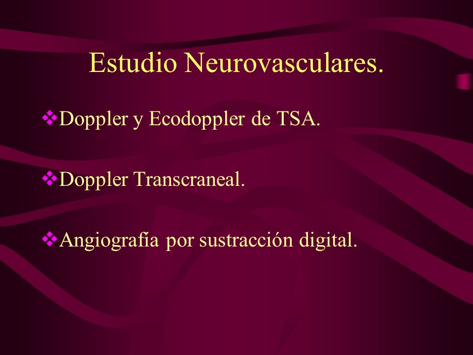 Estudio Neurovasculares.