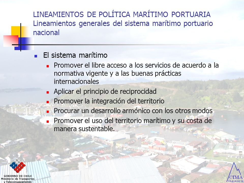 LINEAMIENTOS DE POLÍTICA MARÍTIMO PORTUARIA Lineamientos generales del sistema marítimo portuario nacional