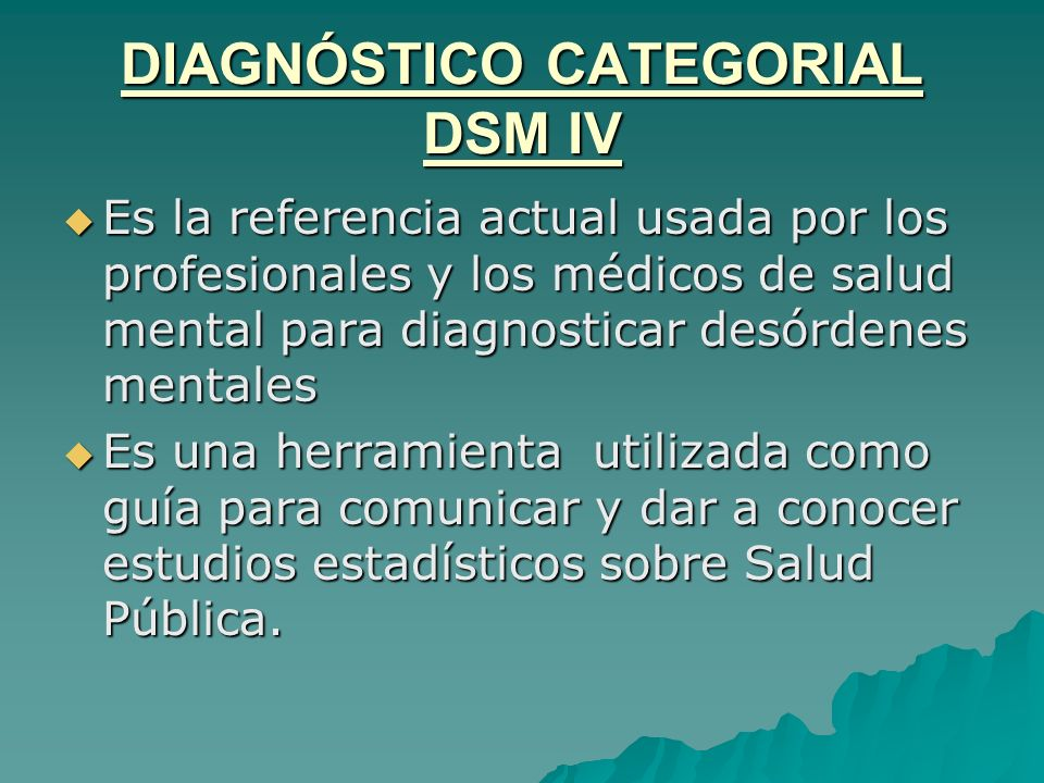 DIAGNÓSTICO CATEGORIAL DSM IV