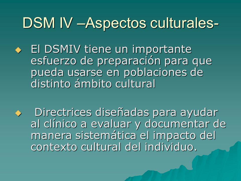 DSM IV –Aspectos culturales-