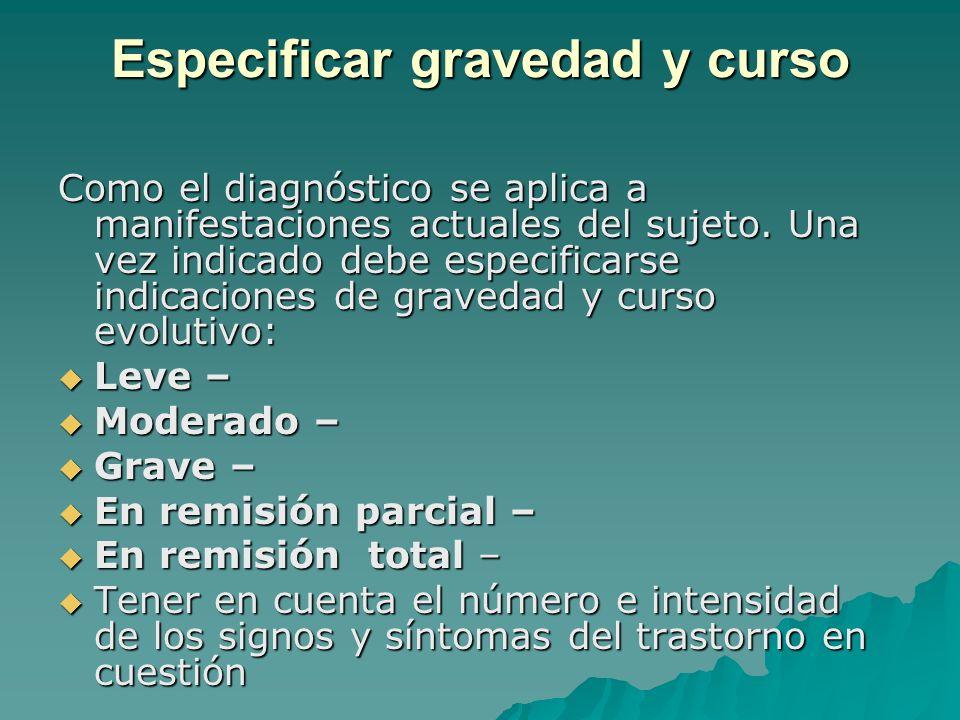 Especificar gravedad y curso