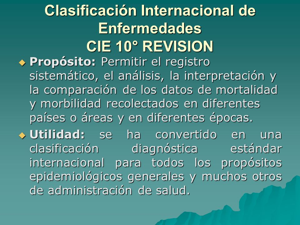 Clasificación Internacional de Enfermedades CIE 10° REVISION