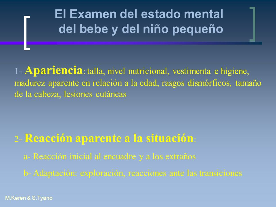 El Examen del estado mental del bebe y del niño pequeño