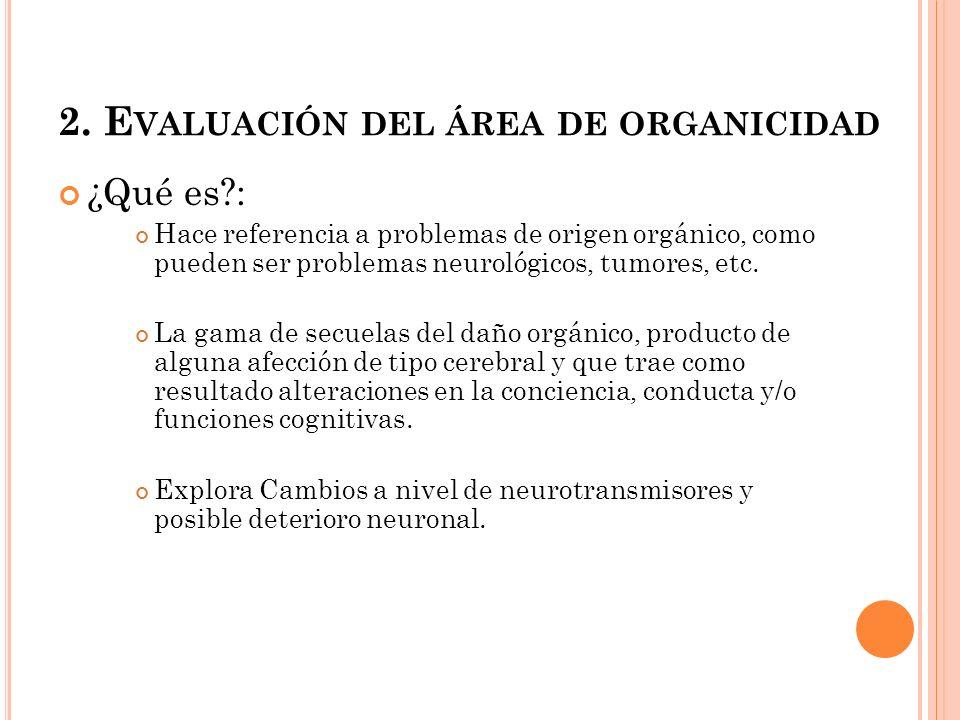 2. Evaluación del área de organicidad