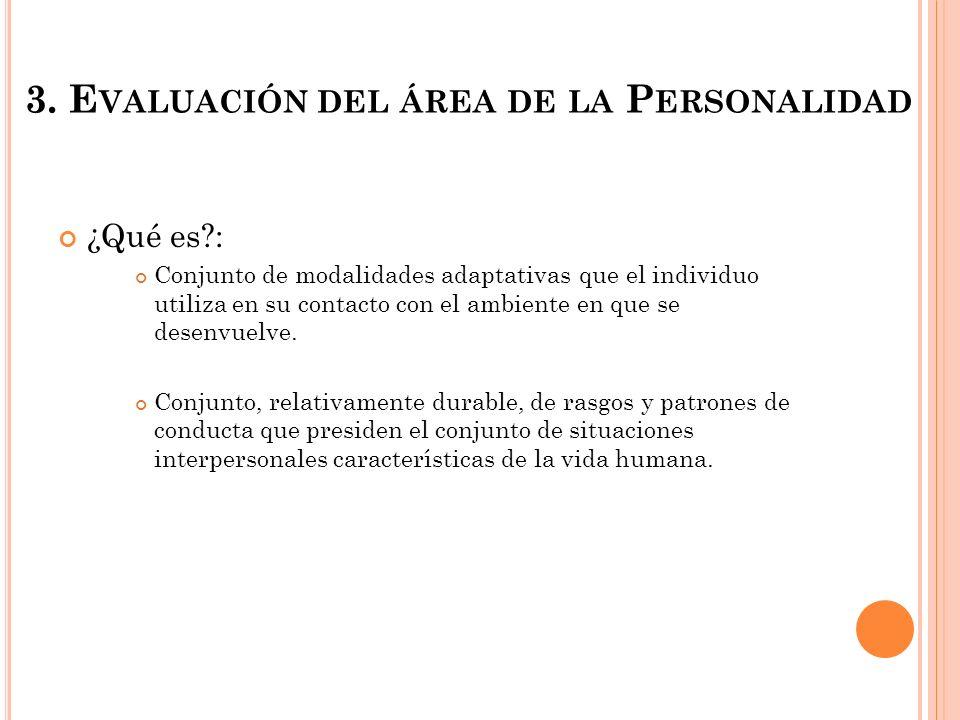 3. Evaluación del área de la Personalidad