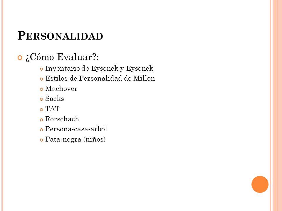 Personalidad ¿Cómo Evaluar : Inventario de Eysenck y Eysenck