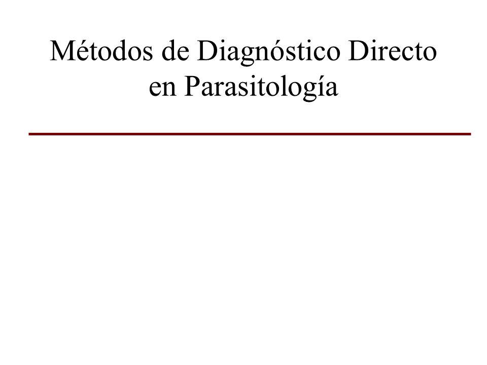 Métodos de Diagnóstico Directo en Parasitología
