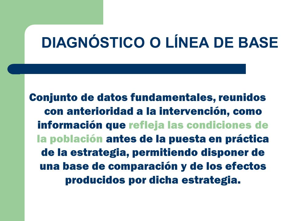DIAGNÓSTICO O LÍNEA DE BASE