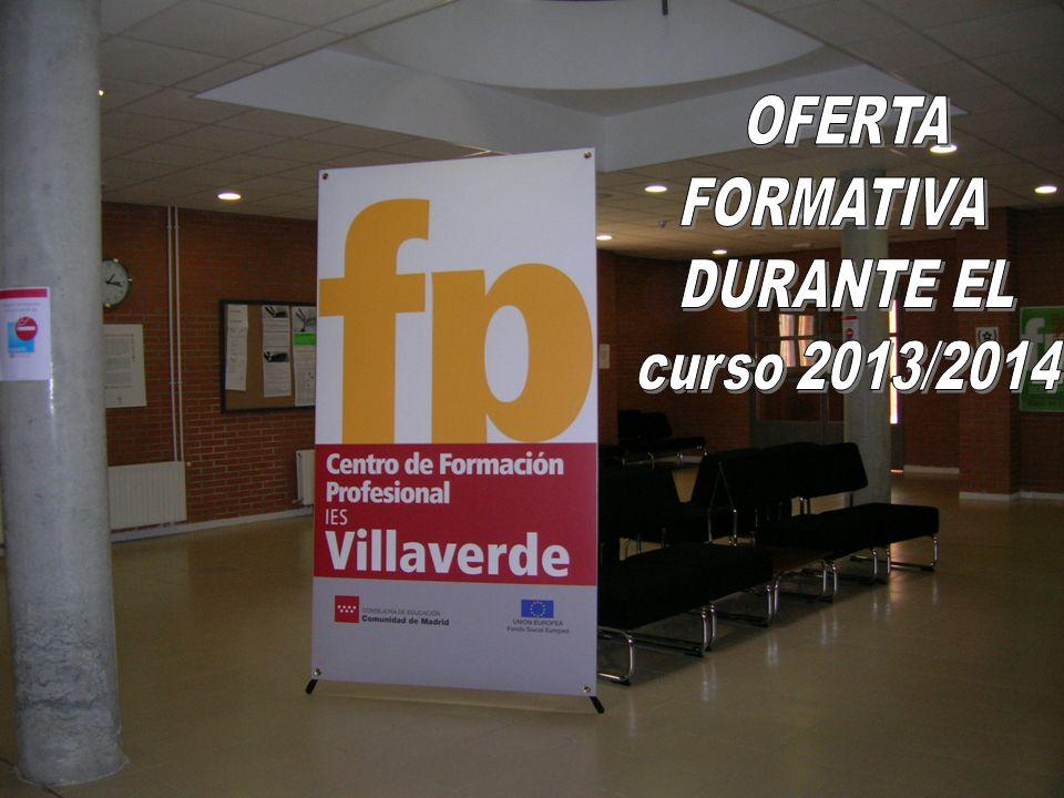 OFERTA FORMATIVA DURANTE EL curso 2013/2014