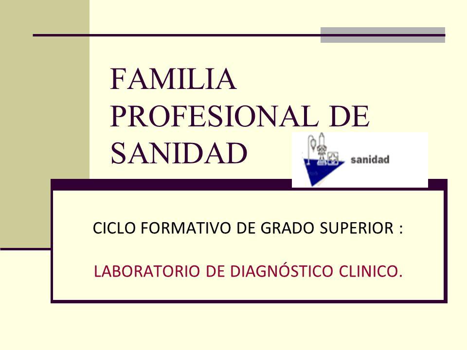 FAMILIA PROFESIONAL DE SANIDAD