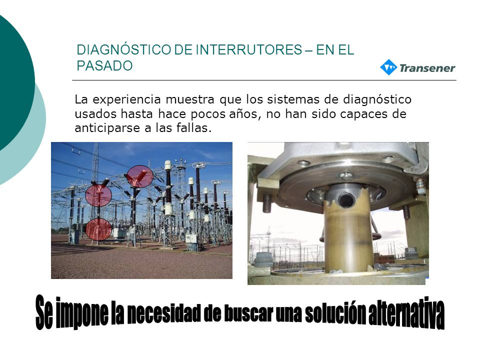 DIAGNÓSTICO DE INTERRUTORES – EN EL PASADO