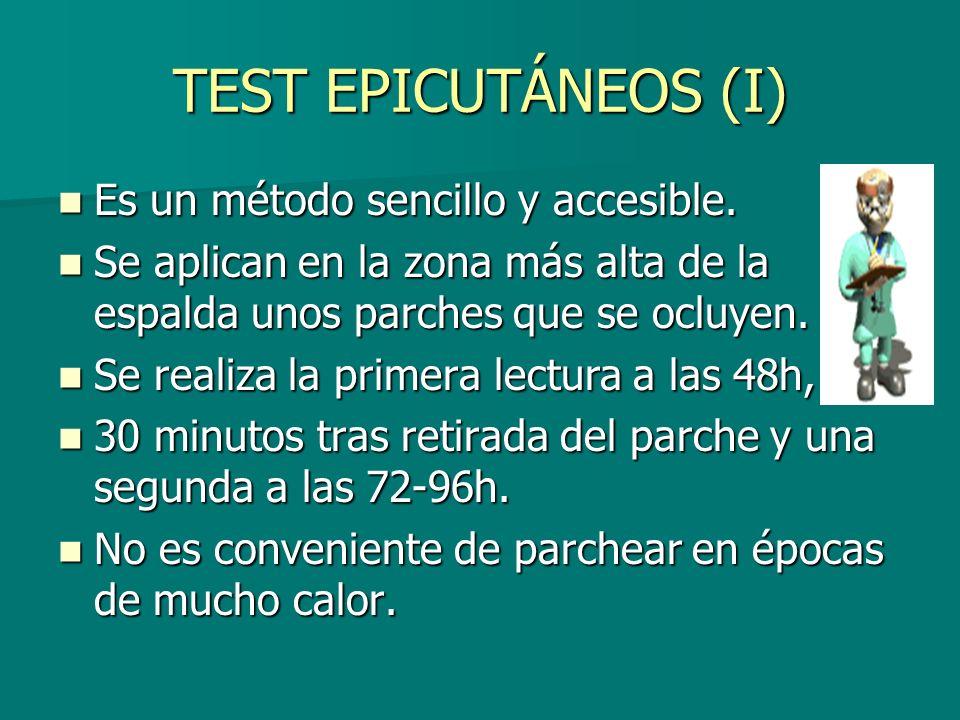 TEST EPICUTÁNEOS (I) Es un método sencillo y accesible.