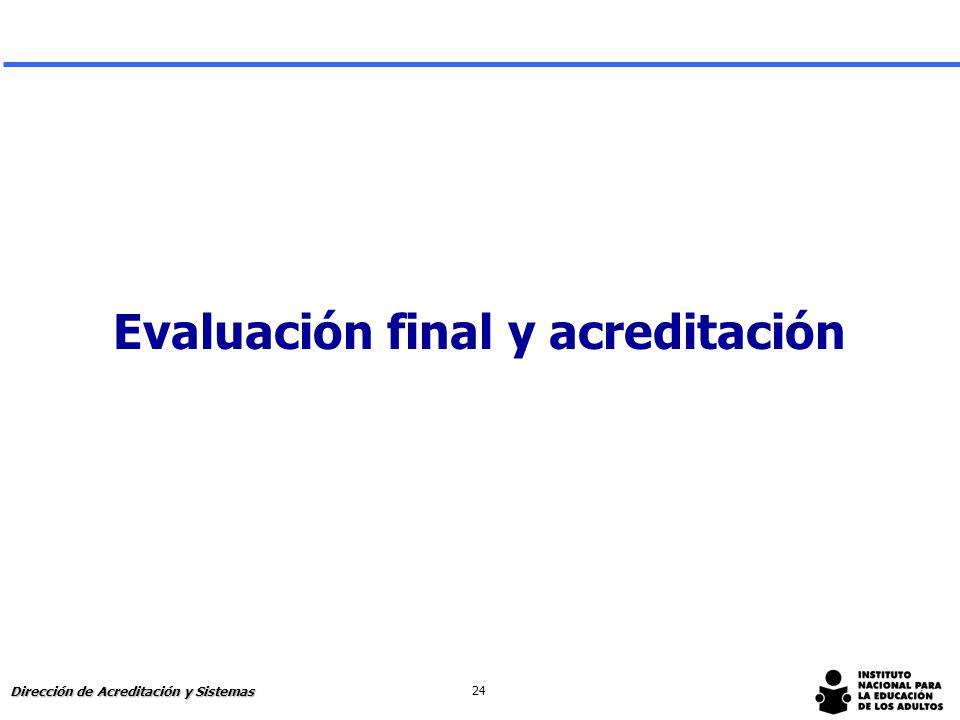 Evaluación final y acreditación