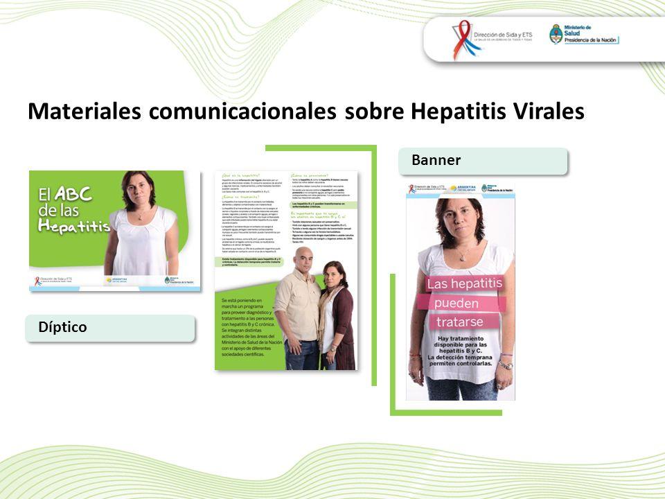 Materiales comunicacionales sobre Hepatitis Virales