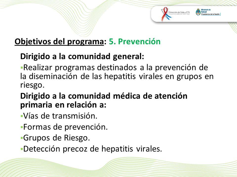 Objetivos del programa: 5. Prevención