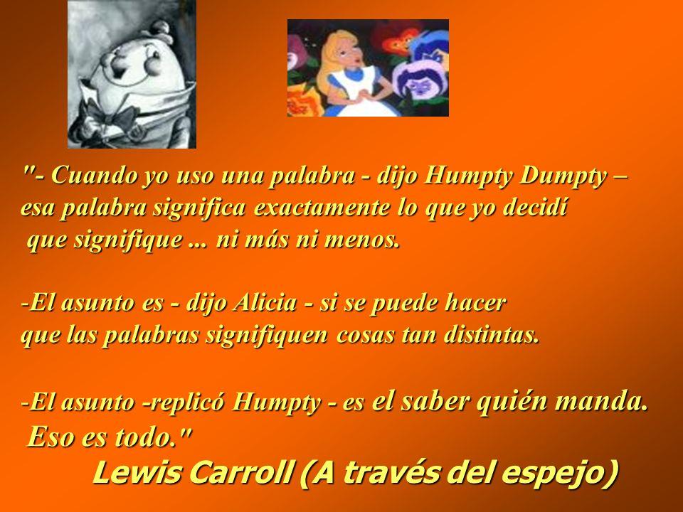 Lewis Carroll (A través del espejo)
