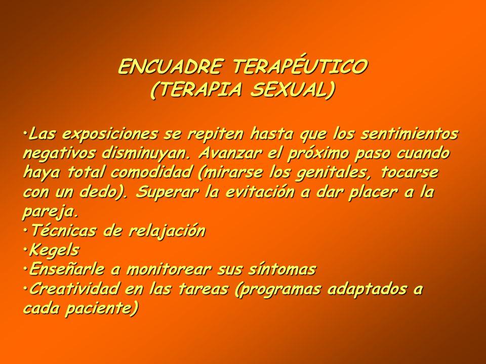 ENCUADRE TERAPÉUTICO (TERAPIA SEXUAL)