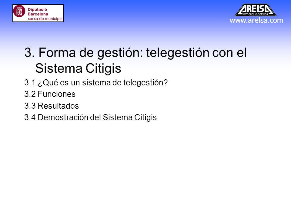 3. Forma de gestión: telegestión con el Sistema Citigis