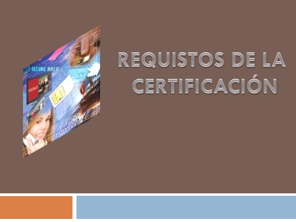 REQUISTOS DE LA CERTIFICACIÓN