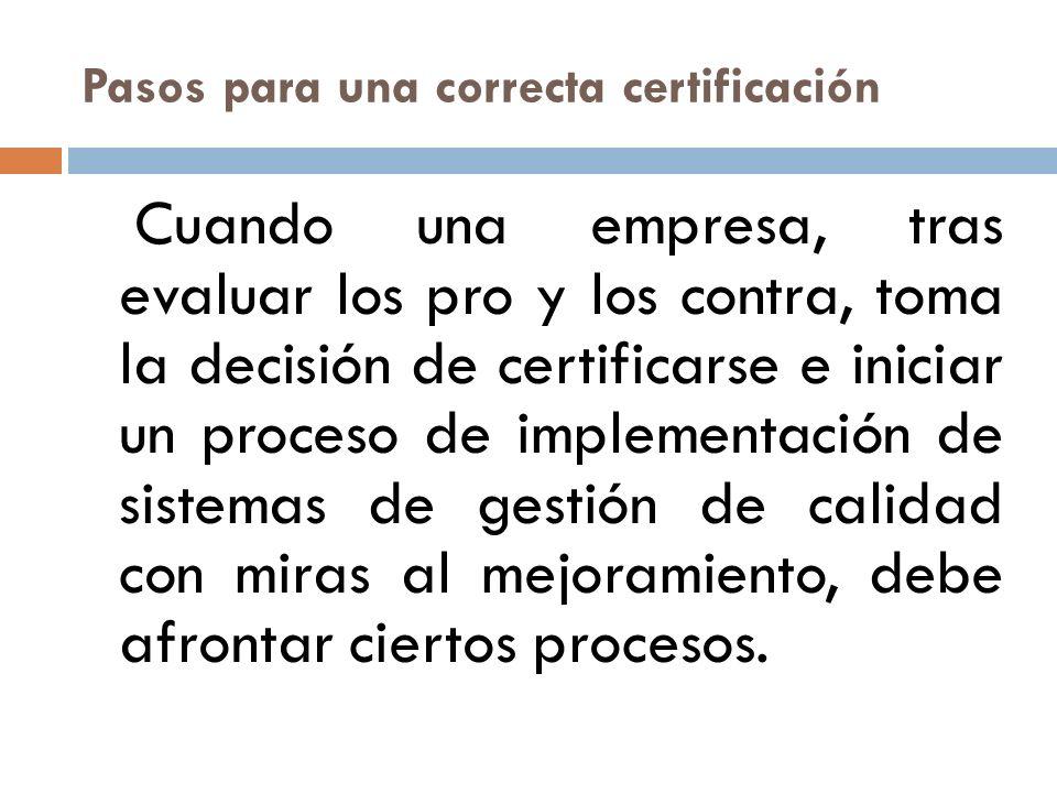 Pasos para una correcta certificación