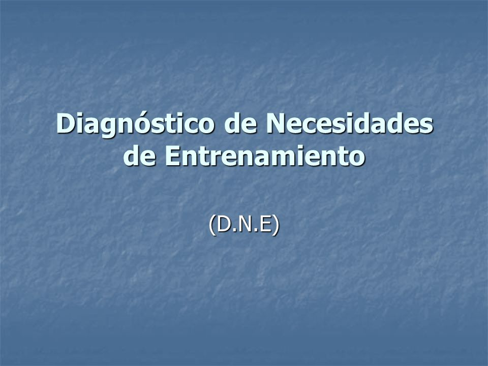 Diagnóstico de Necesidades de Entrenamiento